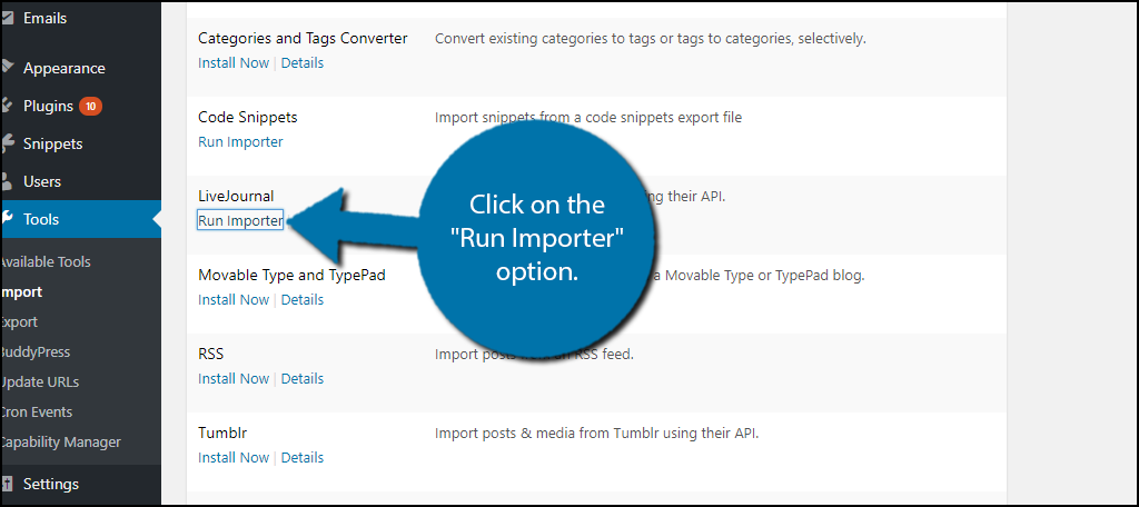 "Click on the ""Run Importer"" option"
