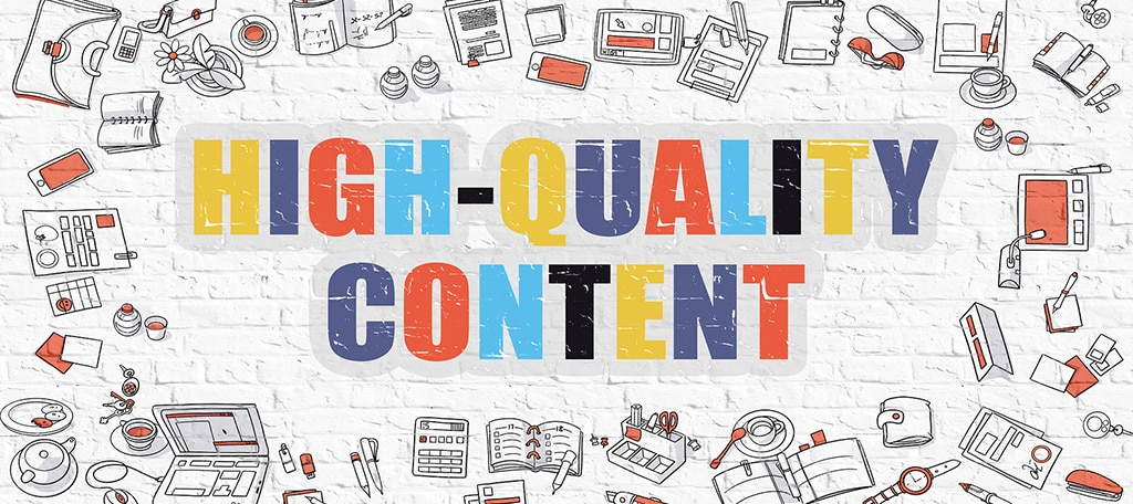 Focus on Quality Content