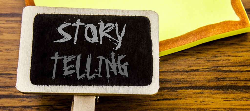 Storytelling will have a Bigger Role