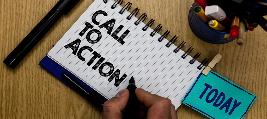 End with a Call to Action