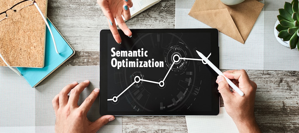 Semantic Optimization