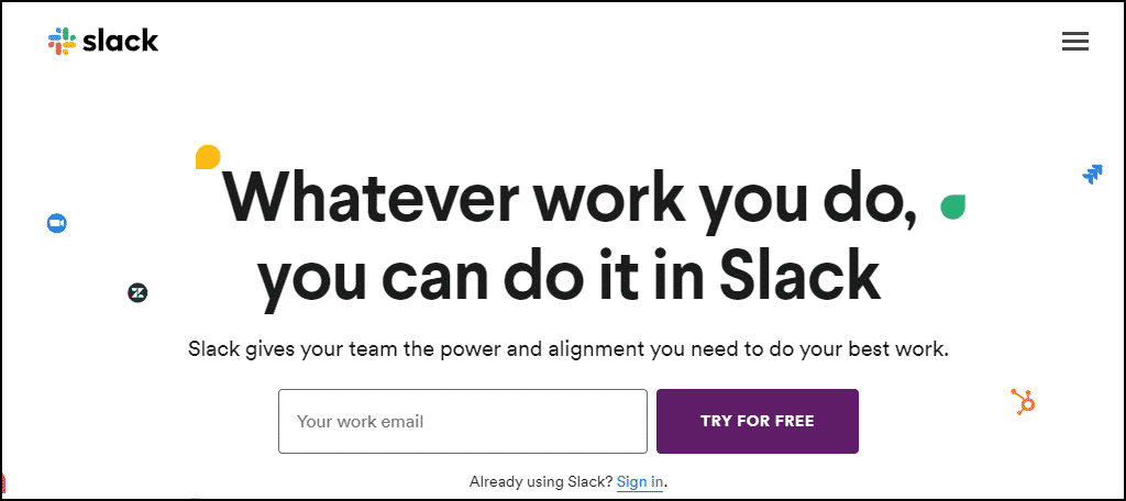 Slack is a remote communication and collaboration tool