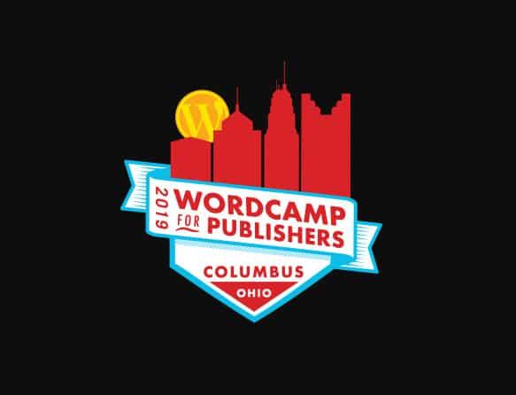 WordCamp Publishers Columbus 2019