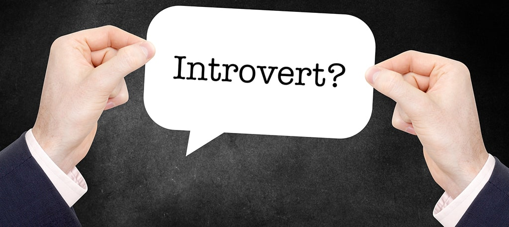 Being an Introvert