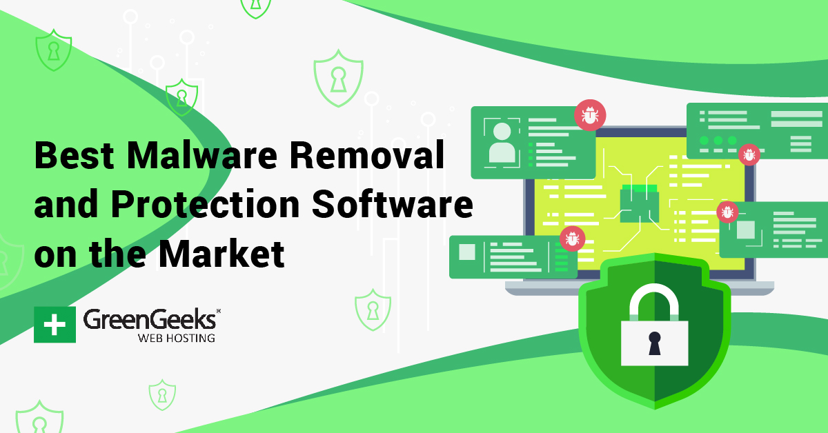 7 Best Malware Removal And Protection Software In 2021