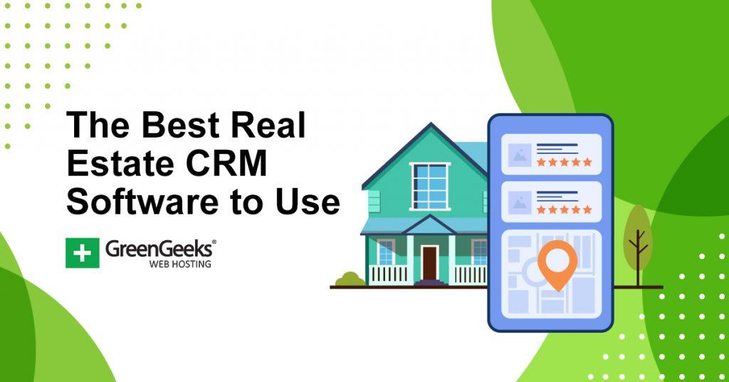Best Real Estate CRM Software
