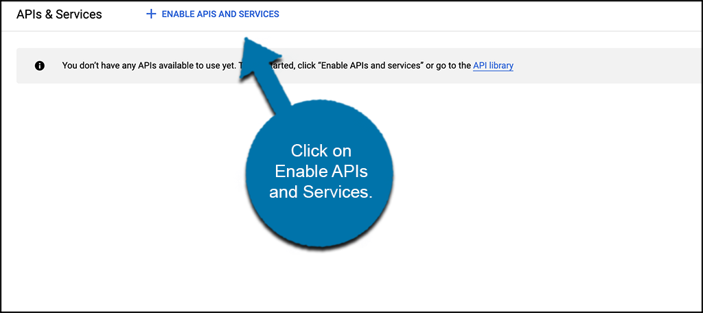 Click enable APIs and services