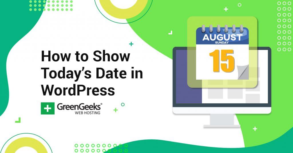 Show Today's Date WordPress