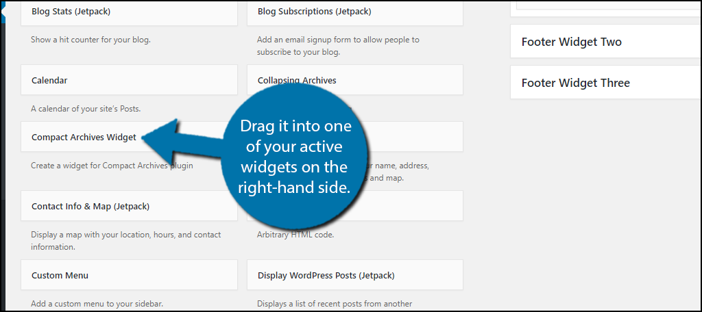 drag it into one of your active widgets on the right-hand side.
