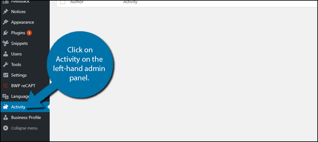 Click on Activity on the left-hand admin panel.