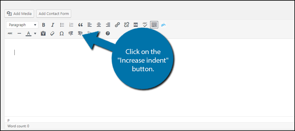 "Click on the ""Increase indent"" button."