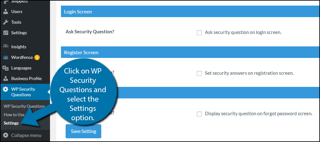 click on WP Security Questions and select the Settings option.