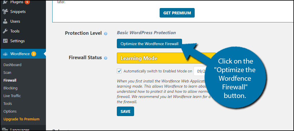 "Click on the ""Optimize the Wordfence Firewall"" button."