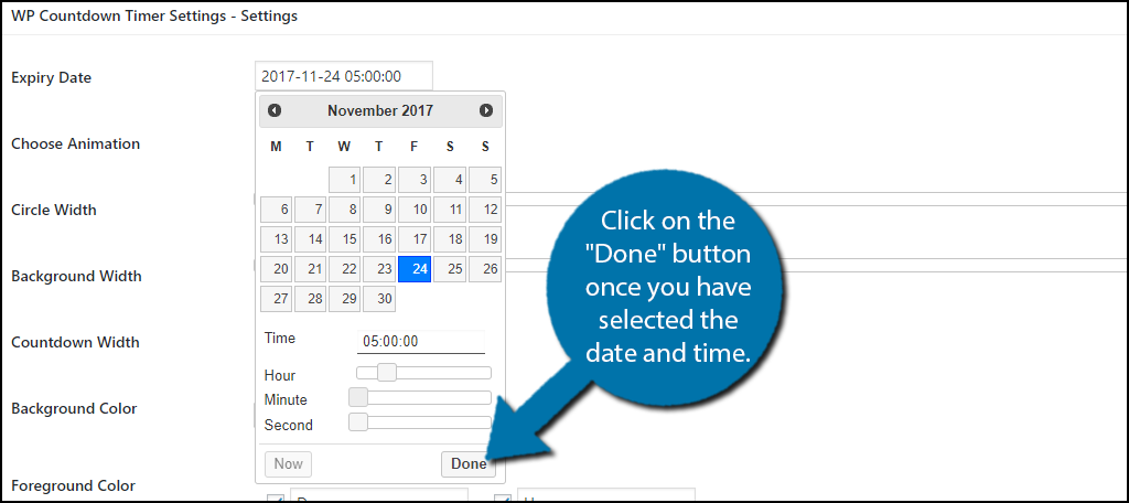 "Click on the ""Done"" button once you have selected the date and time."