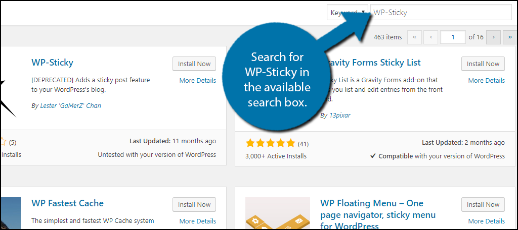 Search for WP-Sticky in the available search box.