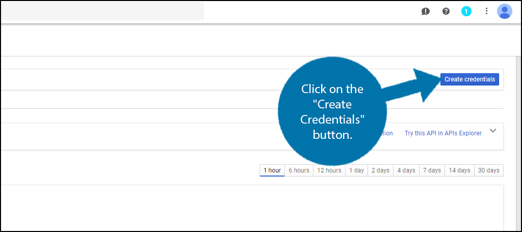 "Click on the ""Create Credentials"" button."