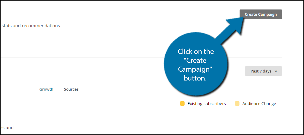 "Click on the ""Create Campaign"" button to start."