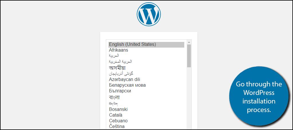 Go through the WordPress installation process.