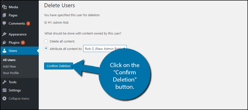 """Click on the """"Confirm Deletion"""" button."""
