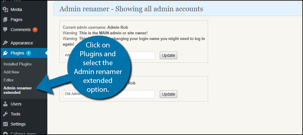 click on Plugins and select the Admin renamer extended option.