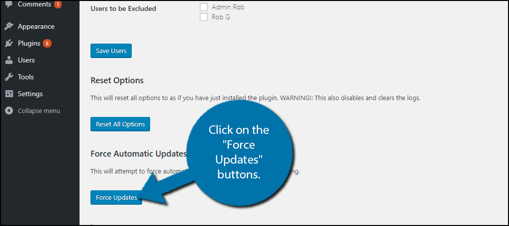 "Click on the ""Force Updates"" buttons."