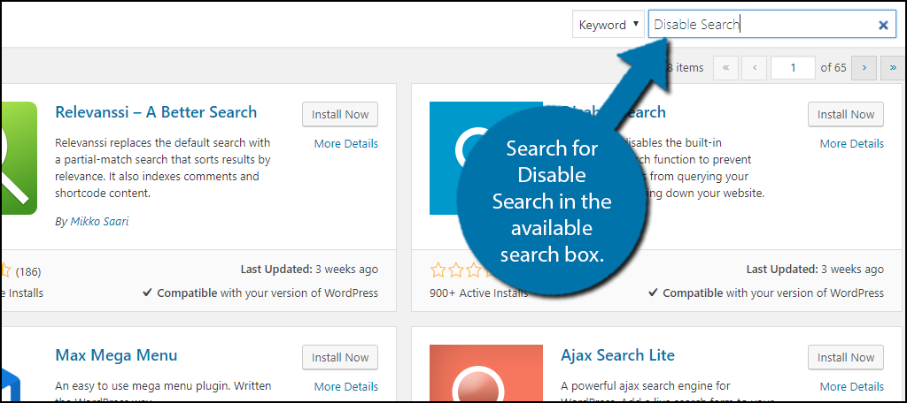 Search for Disable Search in the available search box.