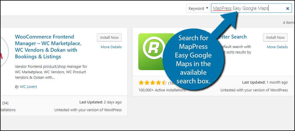 Search for MapPress Easy Google Maps in the available search box.