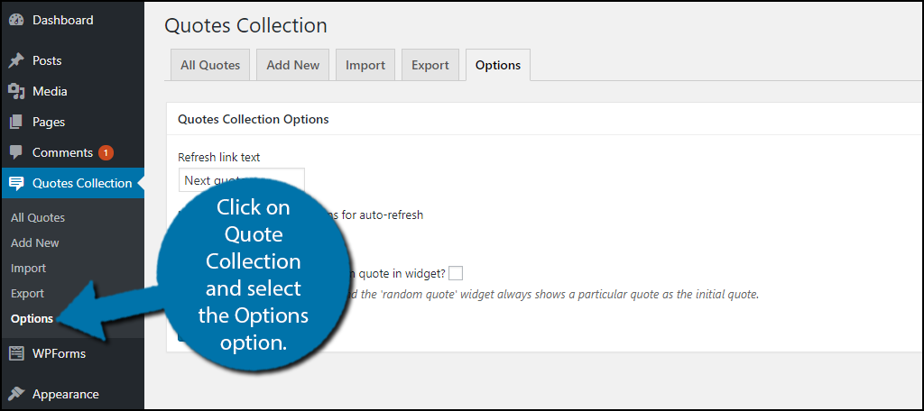 click on Quote Collection and select the Options option.