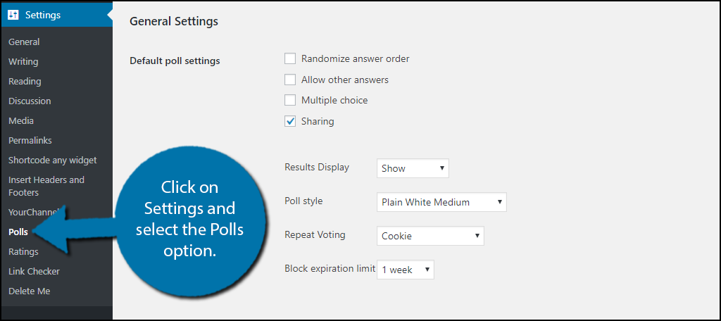 click on Settings and select the Polls option.
