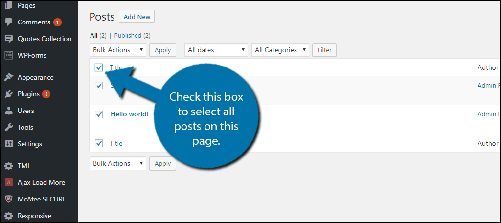 Click on the checkbox next to Title to select all of your posts.