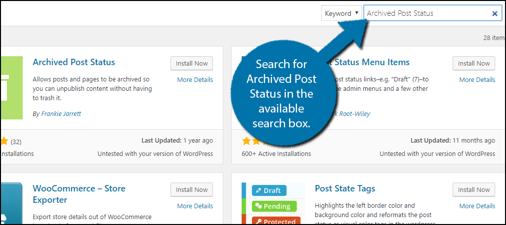 Search for Archived Post Status in the available search box.