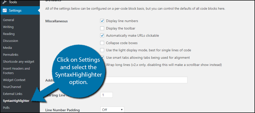 Click on Settings and select the SyntaxHighlighter option.