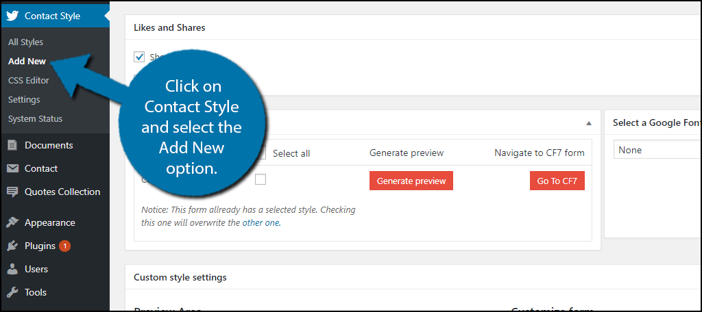 click on Contact Style and select the Add New option.