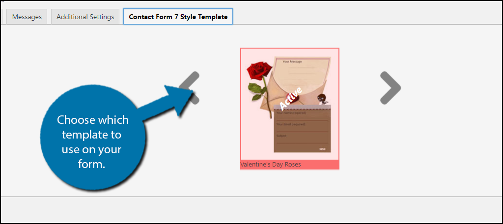 Choose which template to use on your form.