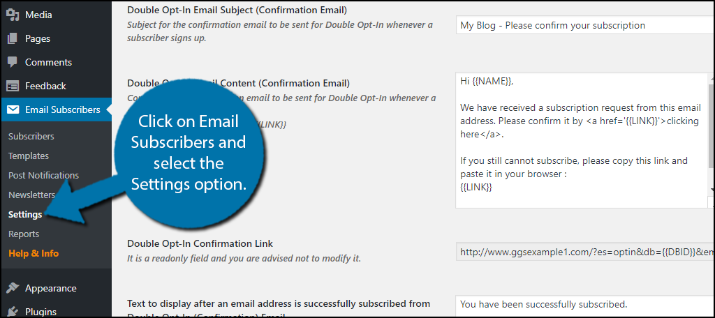 Click on Email Subscribers and select the Settings option.