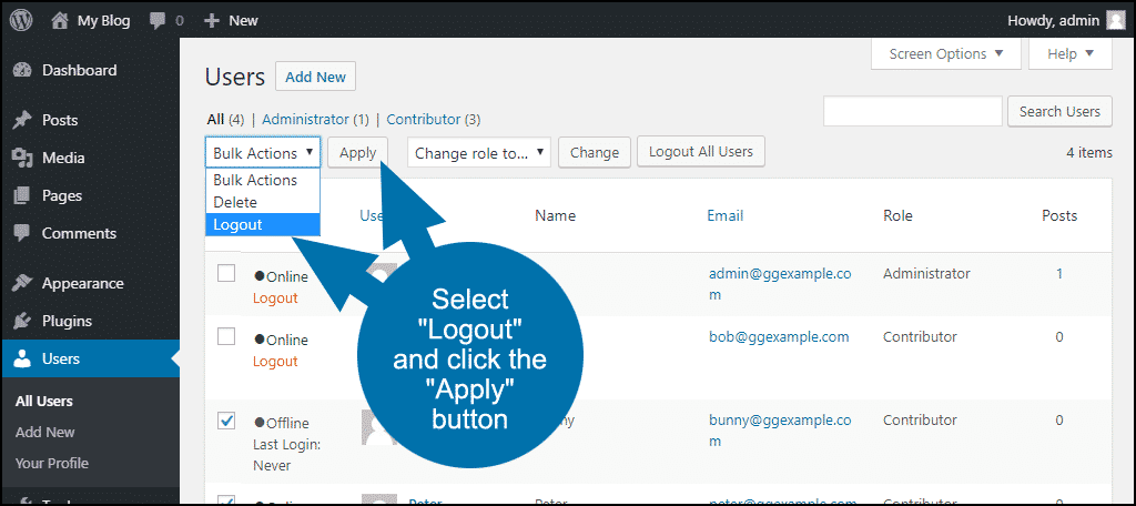 "select ""Logout"" and click the ""Apply"" button"