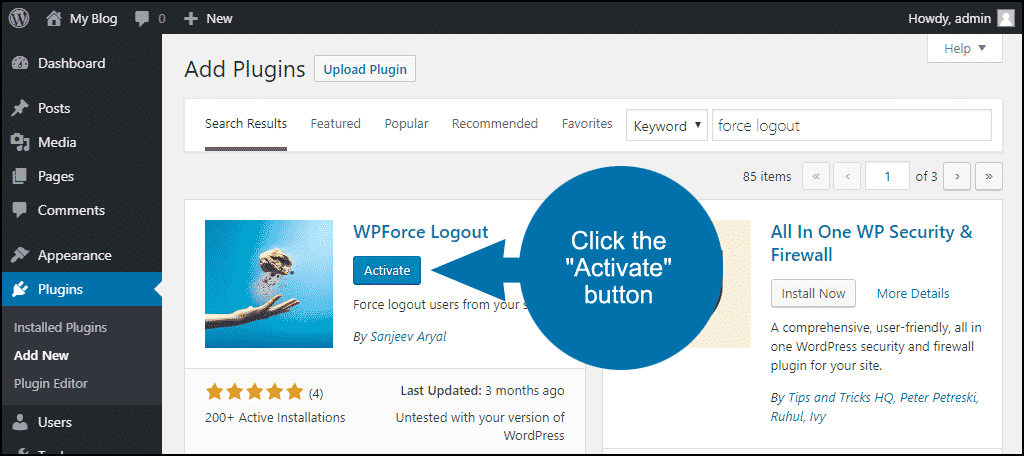 click to activate the WordPress WPForce Logout plugin