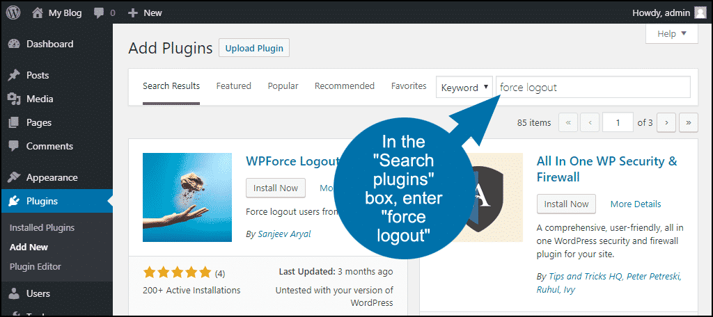 search for the WordPress WPForce Logout plugin