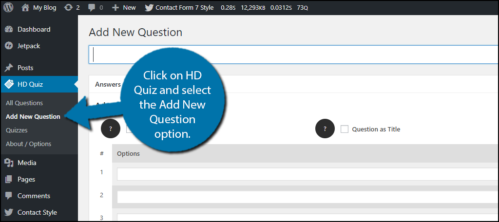 Click on HD Quiz and select the Add New Question option.