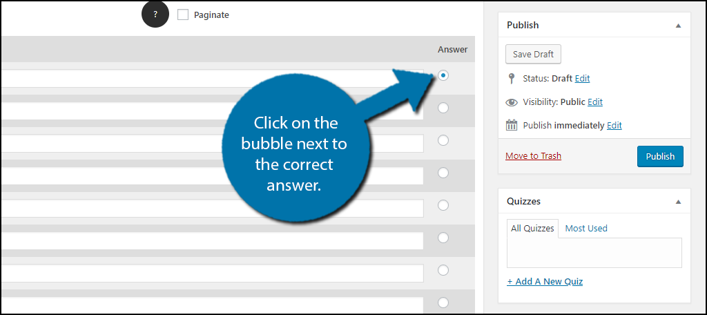 Click on the bubble next to the correct answer.