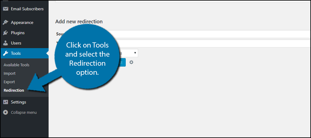 Click on Tools and select the Redirection option.