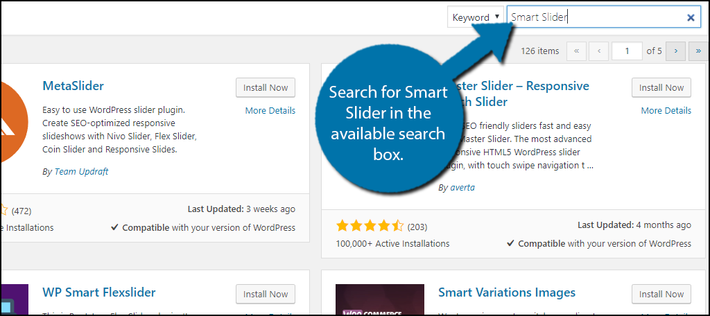 Search forSmart Slider in the available search box.