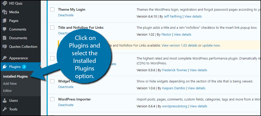 Click on Plugins and select the Installed Plugins option.