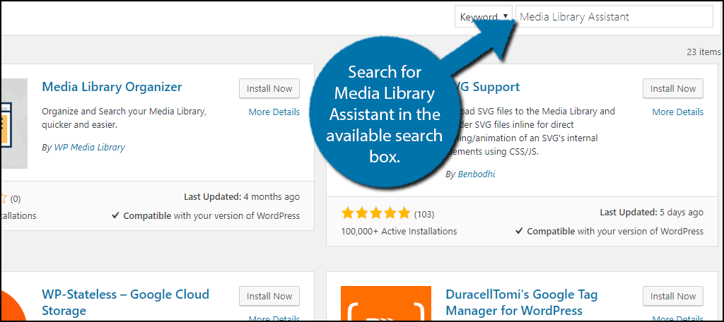 Search for Media Library Assistant in the available search box.