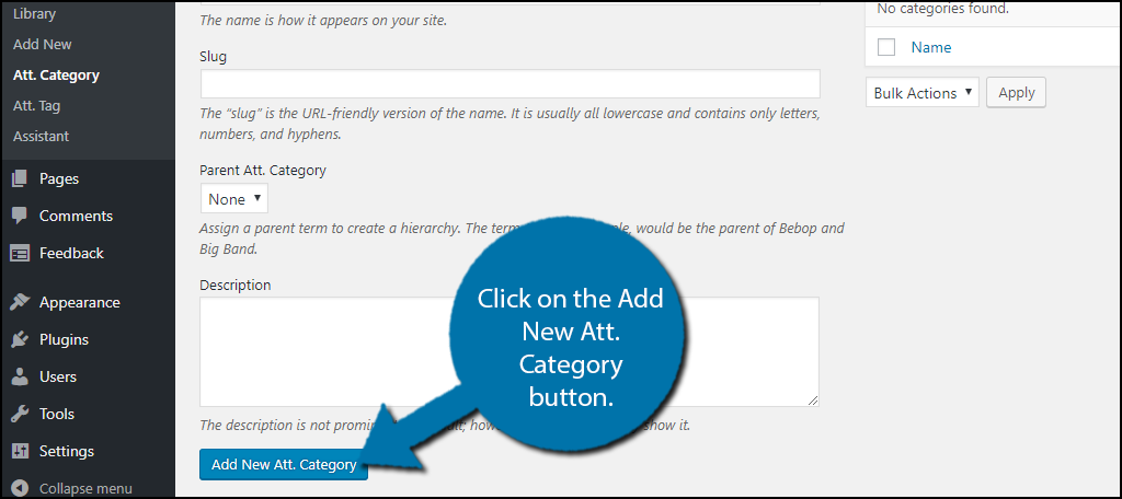 Click on the Add New Att. Category or Add New Att. Tag button.