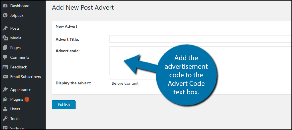 Add the advertisement code to the Advert Code text box.