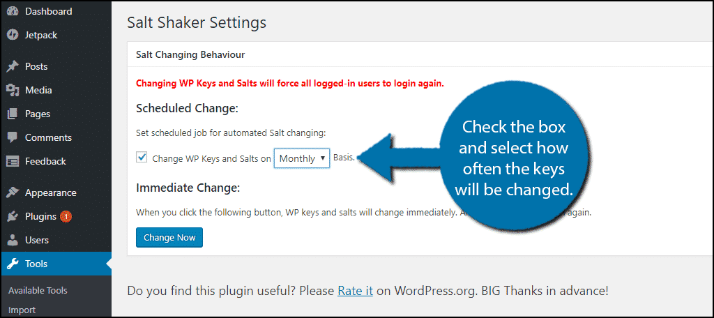 Check the box and select how often the keys will be changed.