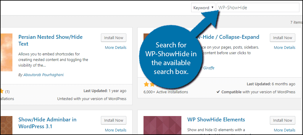 Search forWP-ShowHide in the available search box.