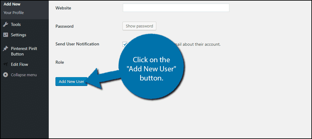 "Click on the ""Add New User"" button."