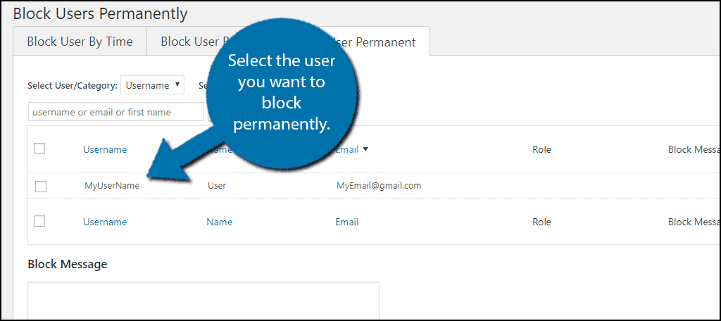 "Select the user and click on the ""Block User"" button."